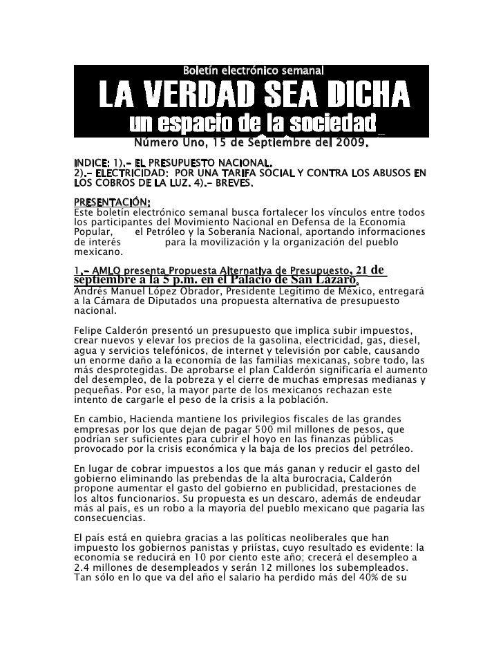 Boletín electrónico semanal                 Número Uno, 15 de Septiembre del 2009. INDICE: 1).- EL PRESUPUESTO NACIONAL. 2...
