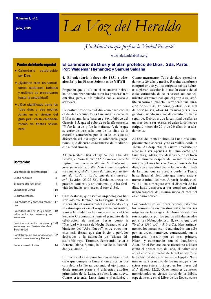Volumen 1, nº 1  julio, 2009                         La Voz del Heraldo                                                   ...