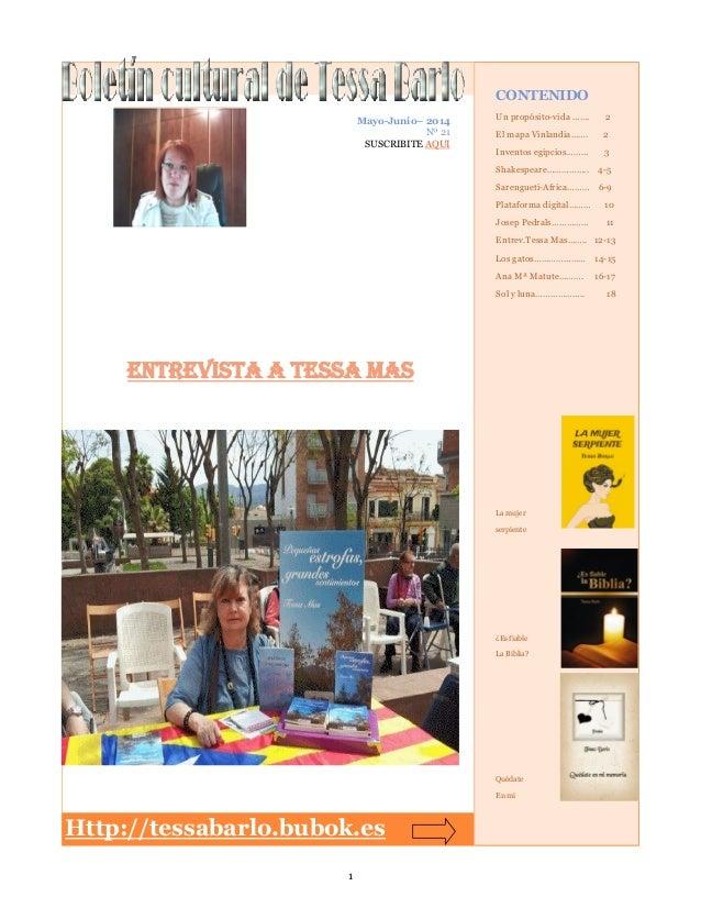 1 Http://tessabarlo.bubok.es Mayo-Junio– 2014 Nº 21 SUSCRIBITE AQUI CONTENIDO Un propósito-vida ……. 2 El mapa Vinlandia……....