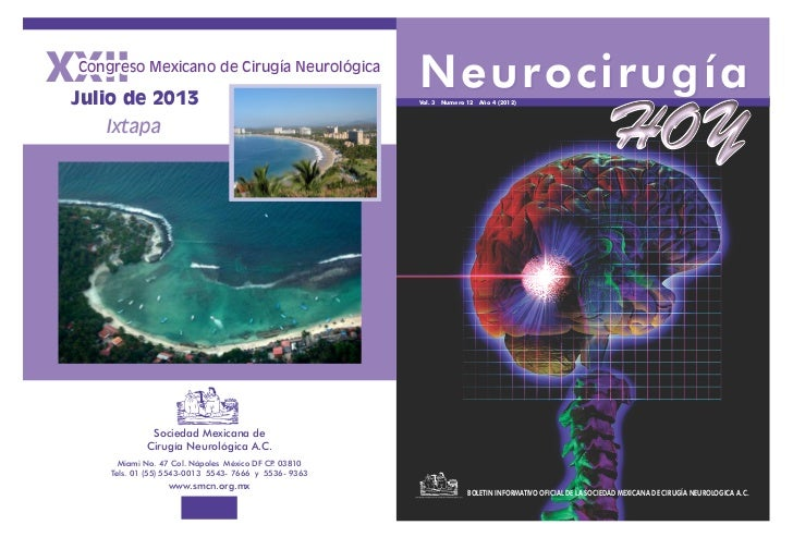 XXII Congreso Mexicano de Cirugía Neurológica                                                       Neurocirugía Julio de ...
