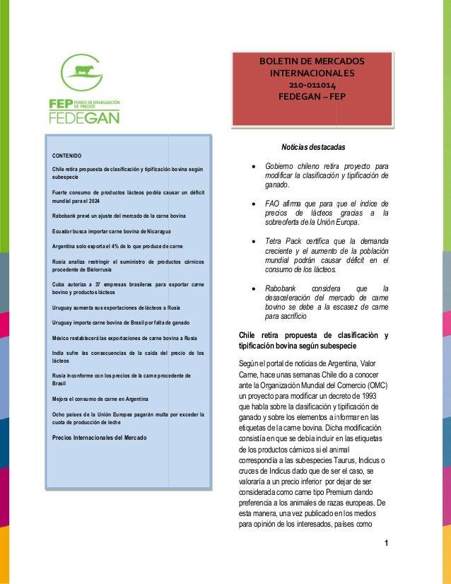CONTENIDO  Chile retira propuesta de clasificación y tipificación bovina según  subespecie  Fuerte consumo de productos lá...