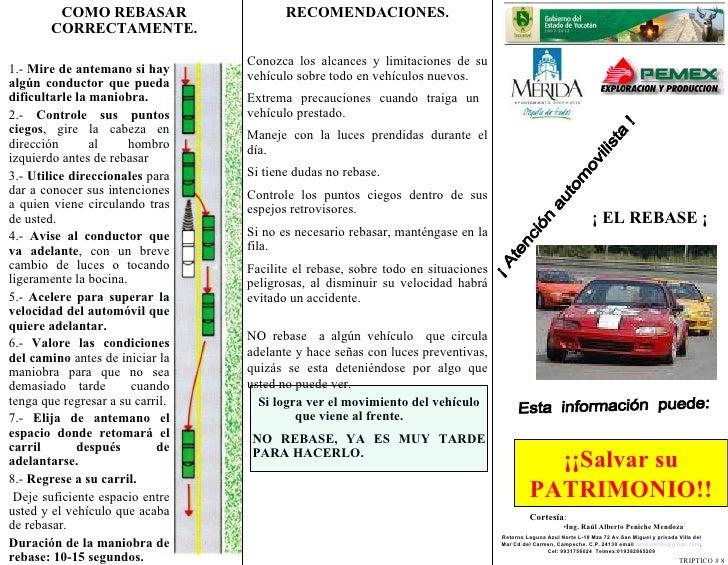 ¡ Atención automovilista ! Esta  información  puede: ¡¡Salvar su PATRIMONIO!! COMO REBASAR CORRECTAMENTE. ¡ EL REBASE ¡ 1....