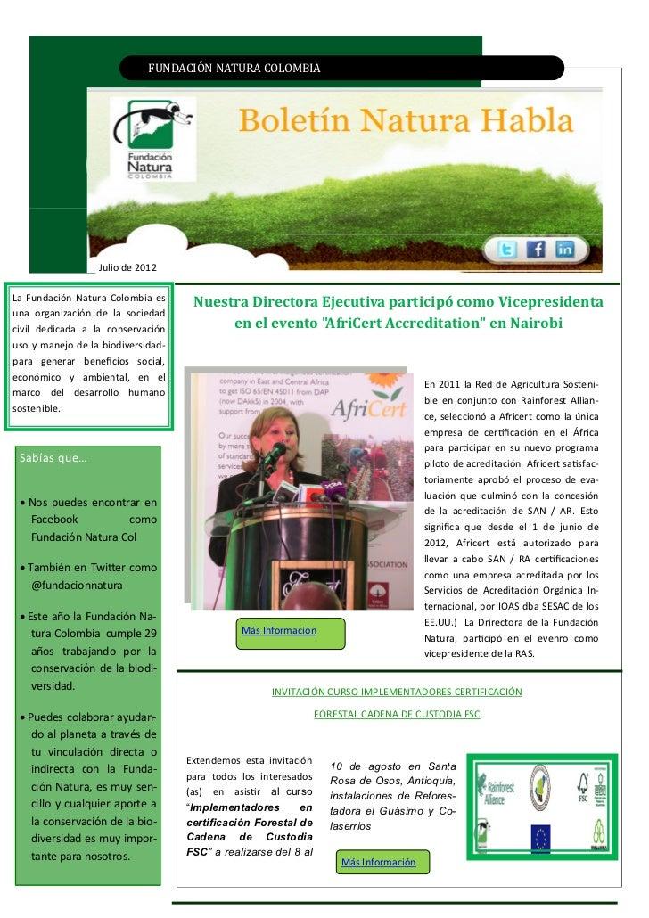 FUNDACIÓN NATURA CÓLÓMBIAColombia                  Julio de 2012La Fundación Natura Colombia es                           ...