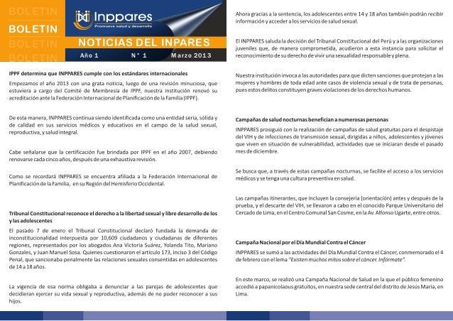 BOLETIN BOLETIN BOLETIN BOLETIN  NOTICIAS DEL INPARES Año 1  N° 1  M a r z o 2 01 3