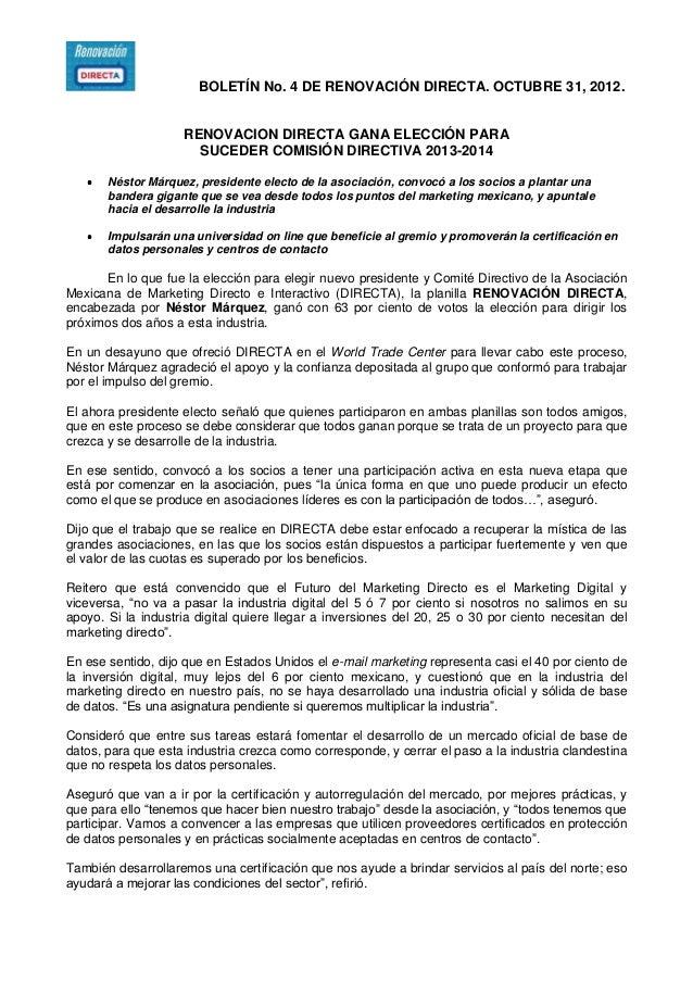 BOLETÍN No. 4 DE RENOVACIÓN DIRECTA. OCTUBRE 31, 2012. RENOVACION DIRECTA GANA ELECCIÓN PARA SUCEDER COMISIÓN DIRECTIVA 20...