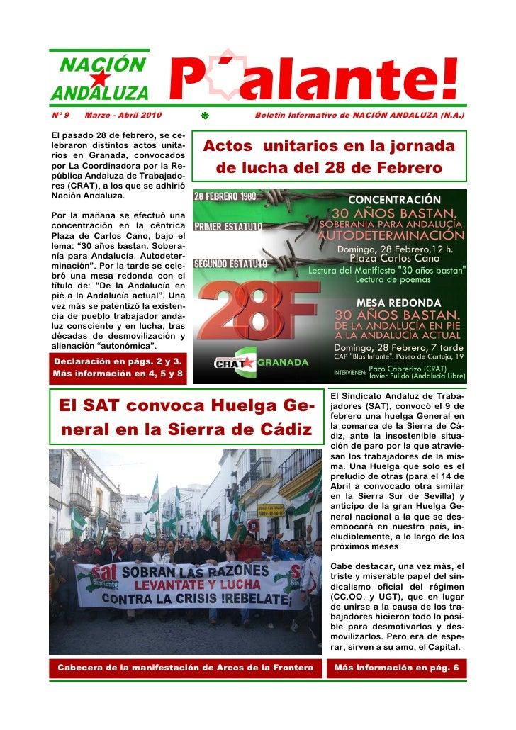 Nº 9   Marzo - Abril 2010                             P´alante!    Boletín Informativo de NACIÓN ANDALUZA (N.A.)  El pasad...