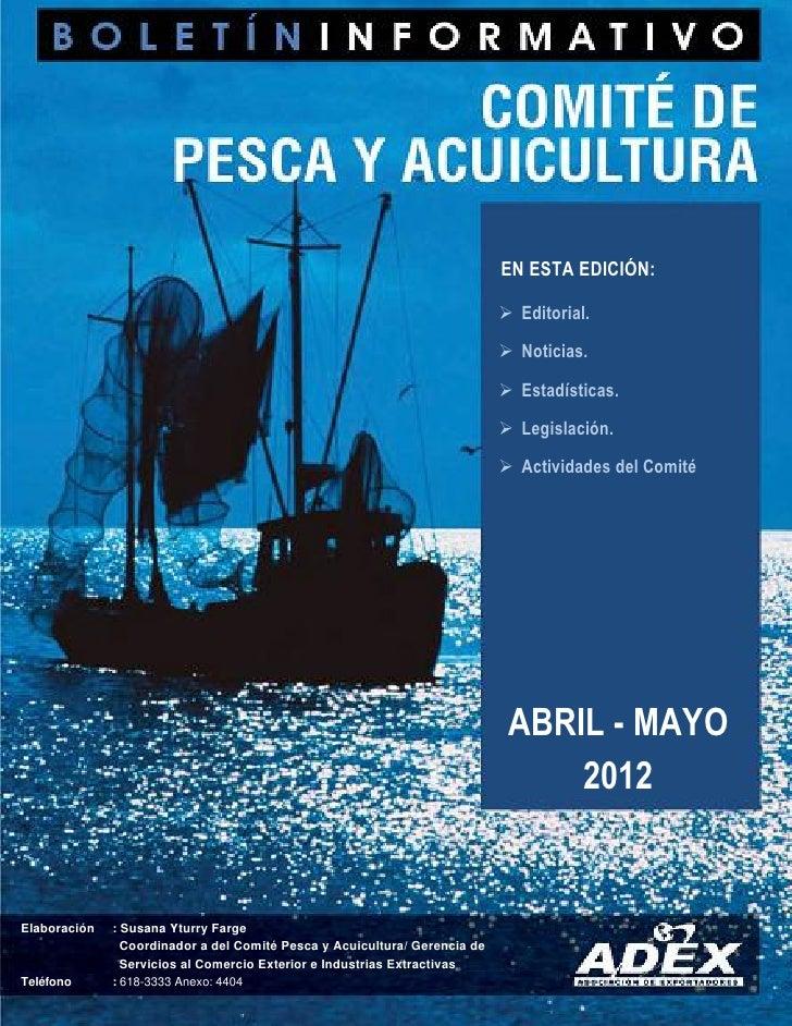 Boletin pesca y acuicultura adex abril mayo 2012