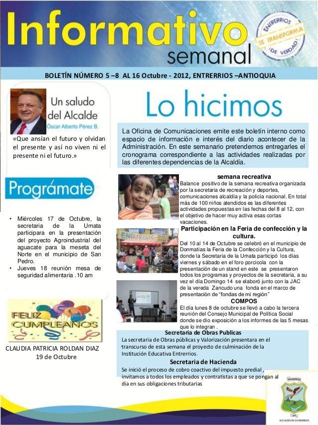 BOLETÍN NÚMERO 5 –8 AL 16 Octubre - 2012, ENTRERRIOS –ANTIOQUIA                                        La Oficina de Comun...