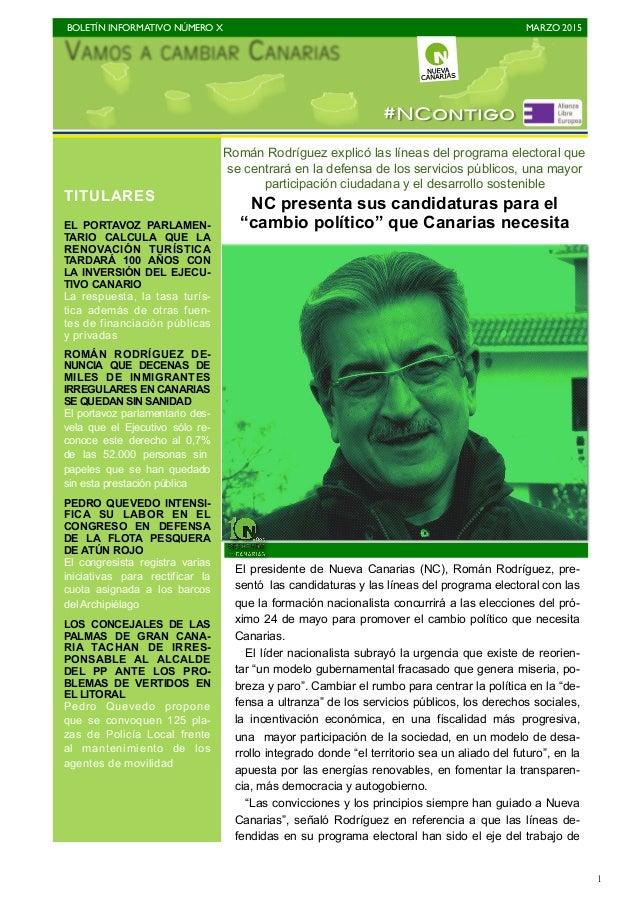 BOLETÍN INFORMATIVO NÚMERO X   MARZO 2015   1 Román Rodríguez explicó las líneas del programa electoral que se centrará ...