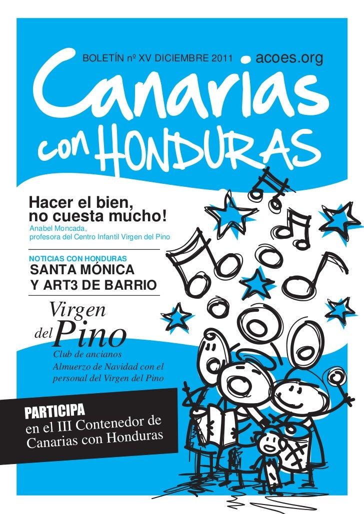 BOLETÍN nº XV DICIEMBRE 2011    acoes.orgHacer el bien,no cuesta mucho!Anabel Moncada,profesora del Centro Infantil Virgen...