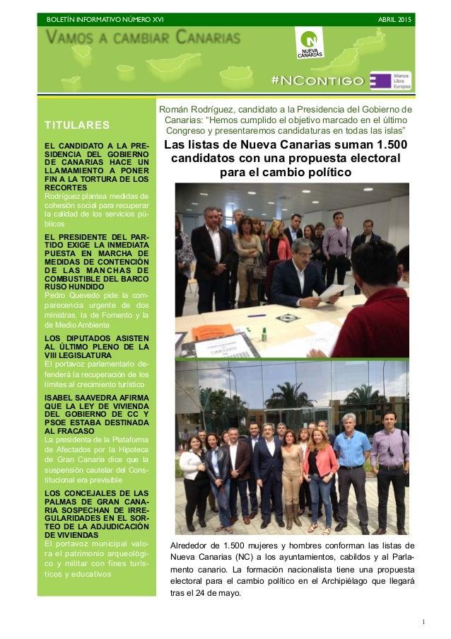 """BOLETÍN INFORMATIVO NÚMERO XVI   ABRIL 2015   1 Román Rodríguez, candidato a la Presidencia del Gobierno de Canarias: """"H..."""