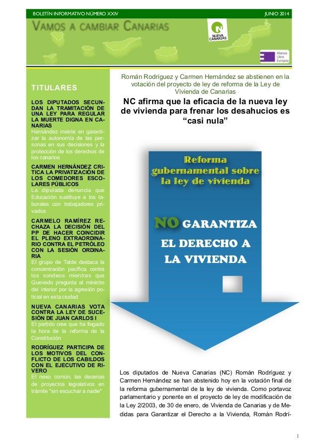 BOLETÍN INFORMATIVO NÚMERO XXIV   JUNIO 2014   1 Román Rodríguez y Carmen Hernández se abstienen en la votación del proy...