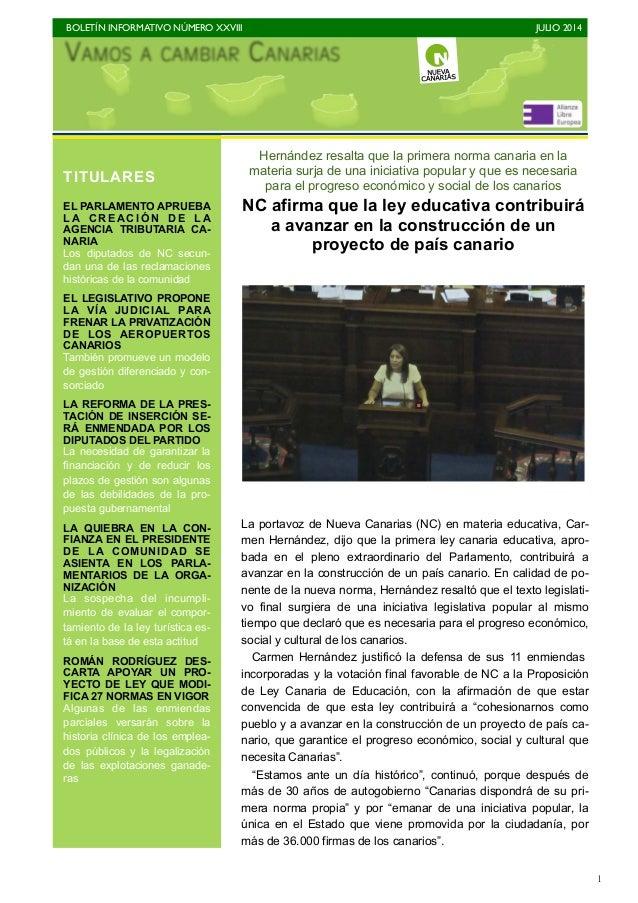 BOLETÍN INFORMATIVO NÚMERO XXVIII   JULIO 2014   1 Hernández resalta que la primera norma canaria en la materia surja de...
