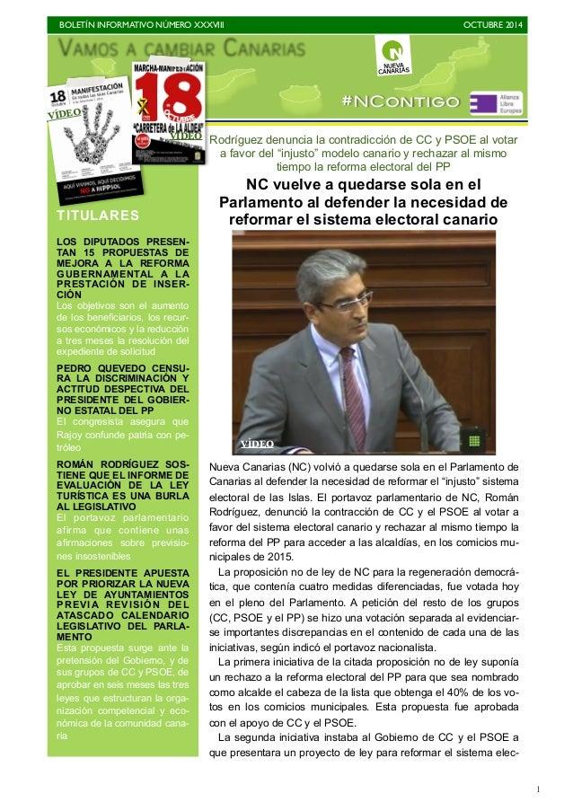BOLETÍN INFORMATIVO NÚMERO XXXVIII  OCTUBRE 2014  1  #NContigo VÍDEO  Rodríguez denuncia la contradicción de CC y PSOE al ...
