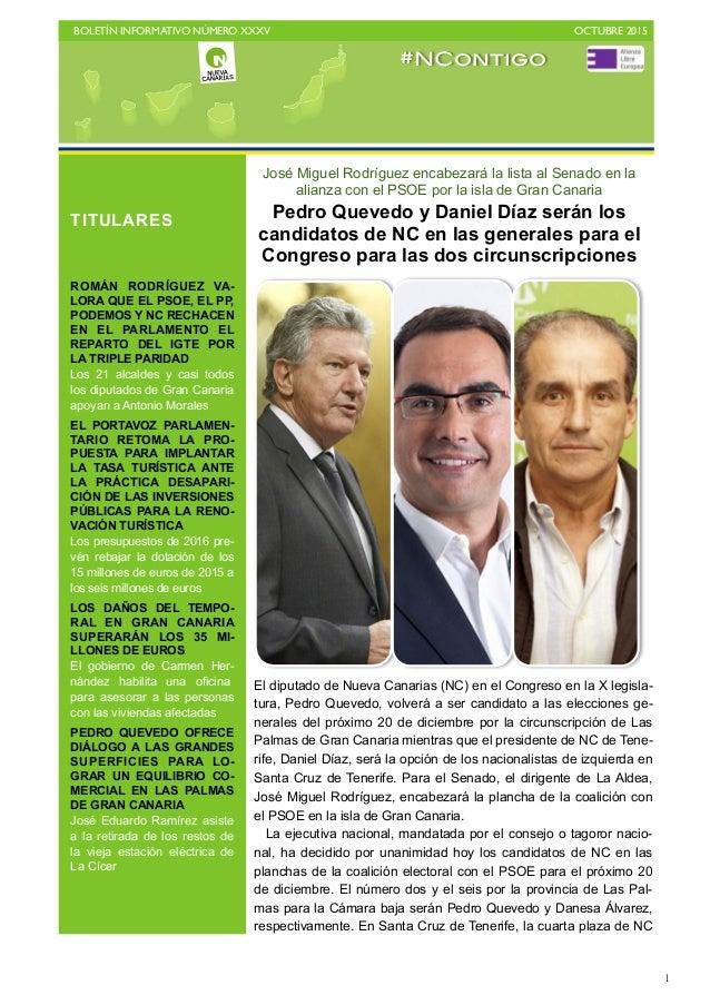 BOLETÍN INFORMATIVO NÚMERO XXXV   OCTUBRE 2015   1 José Miguel Rodríguez encabezará la lista al Senado en la alianza con...