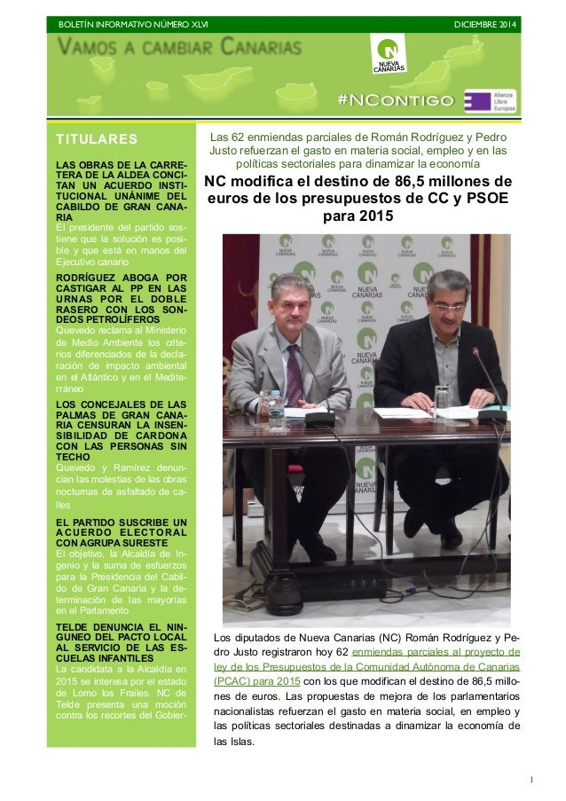 BOLETÍN INFORMATIVO NÚMERO XLVI   DICIEMBRE 2014   1 Las 62 enmiendas parciales de Román Rodríguez y Pedro Justo refuerz...