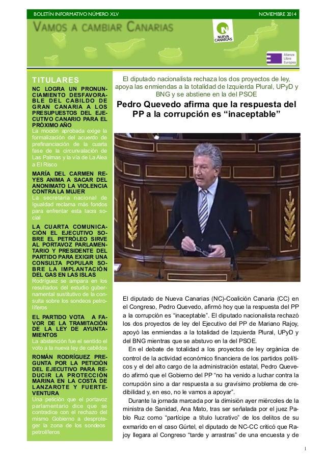 BOLETÍN INFORMATIVO NÚMERO XLV   NOVIEMBRE 2014   1 El diputado nacionalista rechaza los dos proyectos de ley, apoya las...