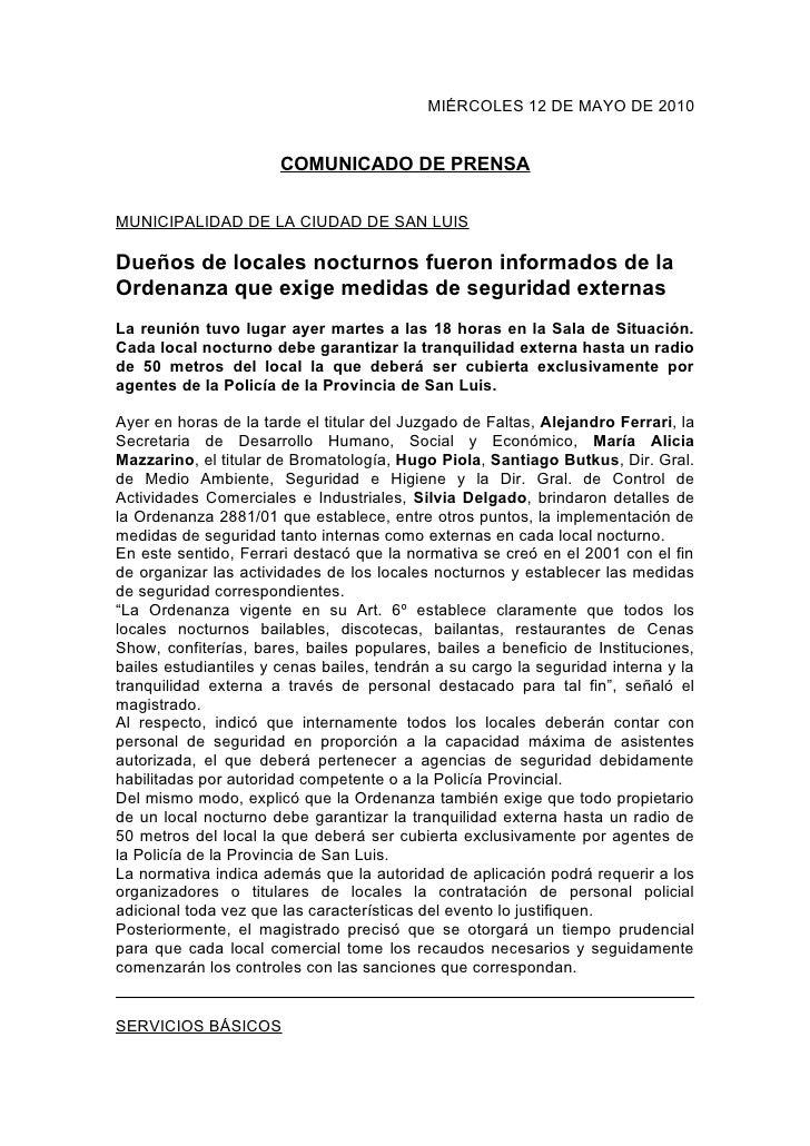MIÉRCOLES 12 DE MAYO DE 2010                          COMUNICADO DE PRENSA  MUNICIPALIDAD DE LA CIUDAD DE SAN LUIS  Dueños...