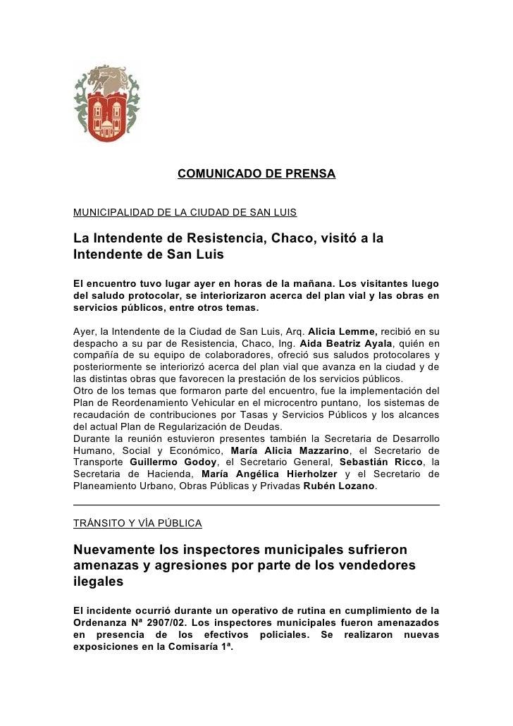 COMUNICADO DE PRENSA   MUNICIPALIDAD DE LA CIUDAD DE SAN LUIS  La Intendente de Resistencia, Chaco, visitó a la Intendente...