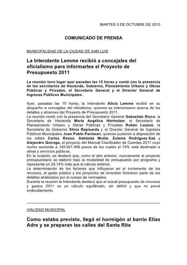 MARTES 5 DE OCTUBRE DE 2010                         COMUNICADO DE PRENSA  MUNICIPALIDAD DE LA CIUDAD DE SAN LUIS  La Inten...