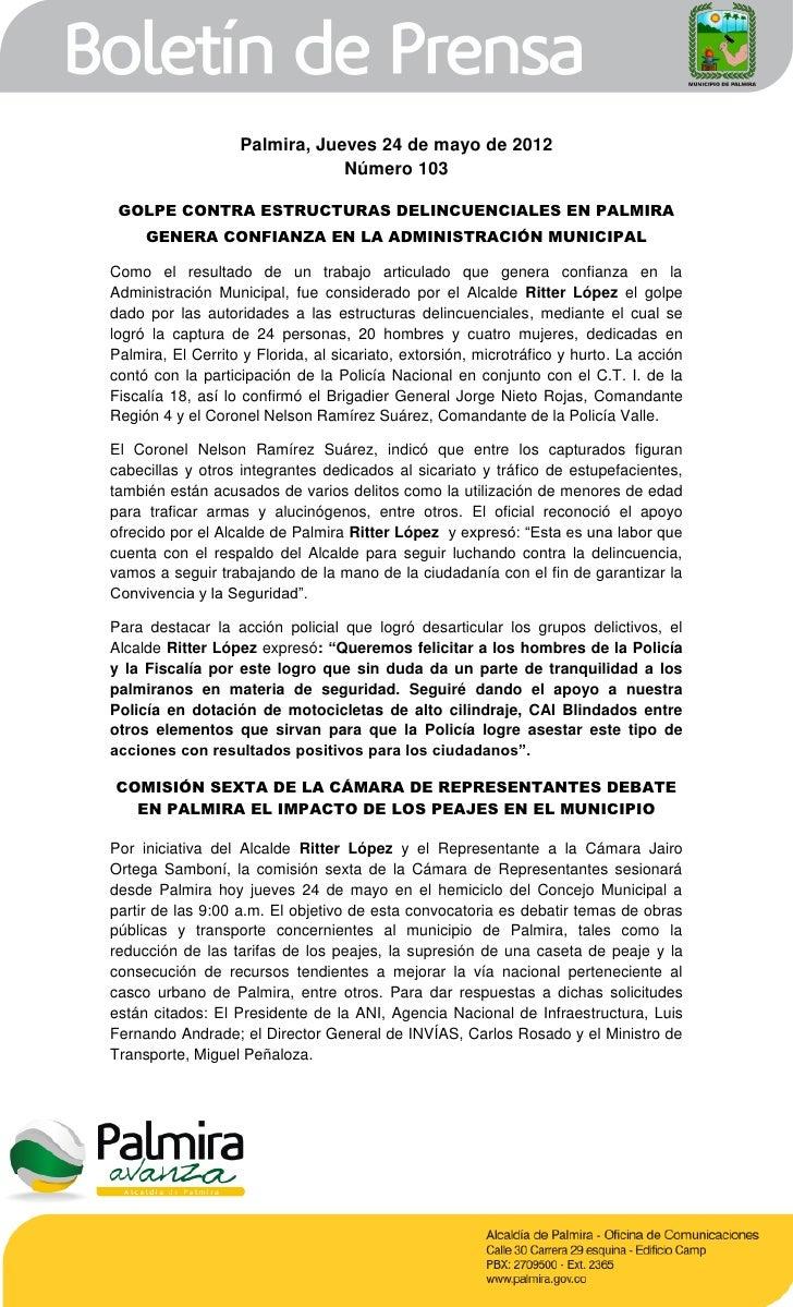 Palmira, Jueves 24 de mayo de 2012                               Número 103 GOLPE CONTRA ESTRUCTURAS DELINCUENCIALES EN PA...