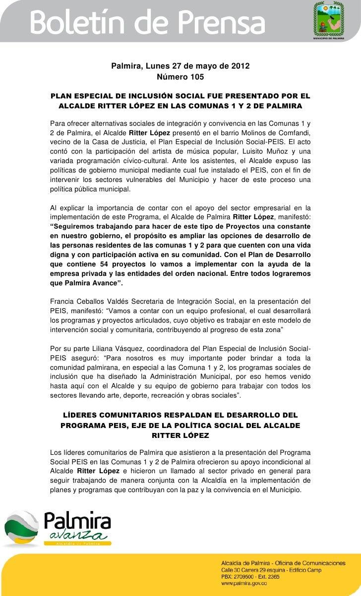 Palmira, Lunes 27 de mayo de 2012                              Número 105PLAN ESPECIAL DE INCLUSIÓN SOCIAL FUE PRESENTADO ...