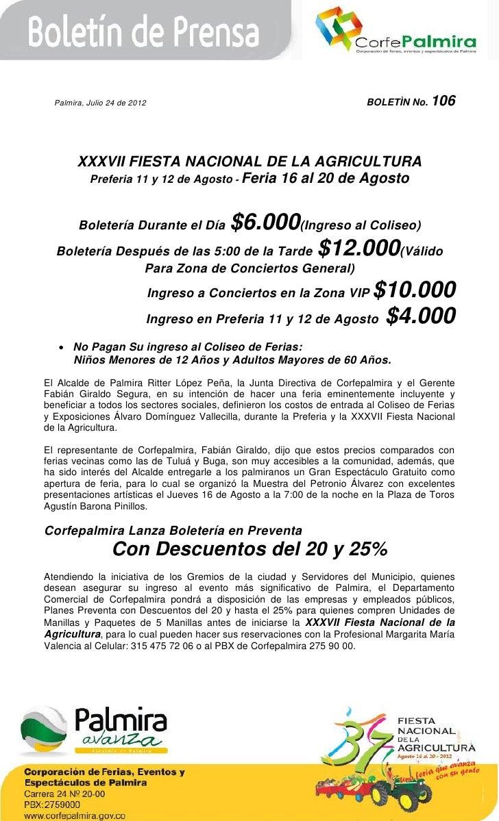 Palmira, Julio 24 de 2012                                               BOLETÌN No. 106        XXXVII FIESTA NACIONAL DE L...