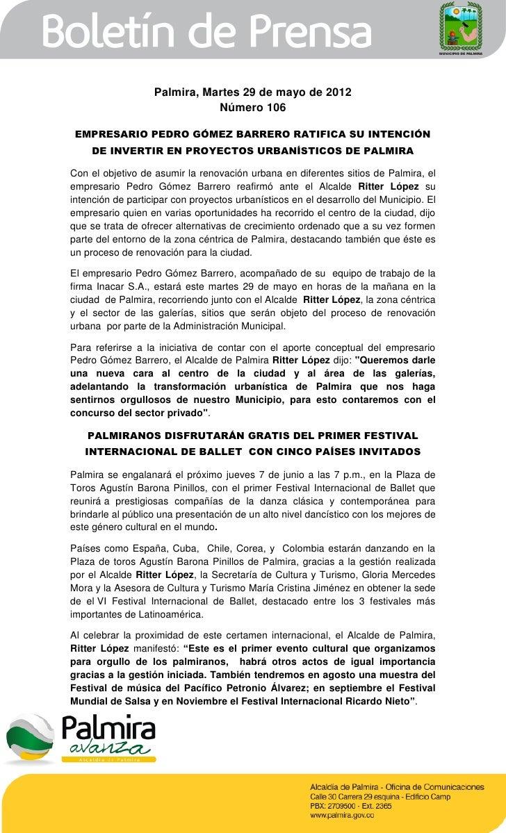 Palmira, Martes 29 de mayo de 2012                              Número 106 EMPRESARIO PEDRO GÓMEZ BARRERO RATIFICA SU INTE...