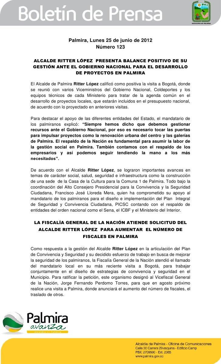 Palmira, Lunes 25 de junio de 2012                              Número 123 ALCALDE RITTER LÓPEZ PRESENTA BALANCE POSITIVO ...