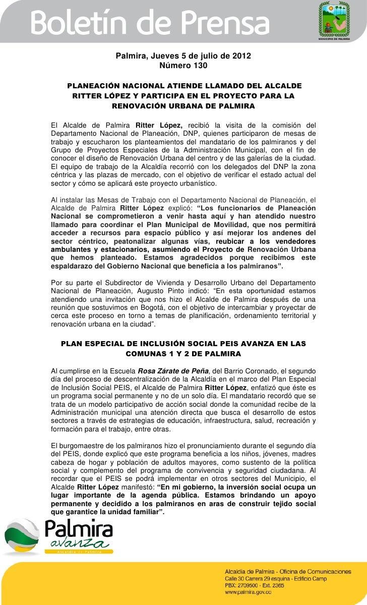 Palmira, Jueves 5 de julio de 2012                               Número 130     PLANEACIÓN NACIONAL ATIENDE LLAMADO DEL AL...
