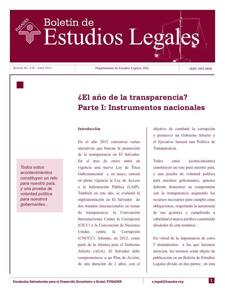 Boletín No. 136 - Abril 2012                               ¿El año de la transparencia?                               Part...
