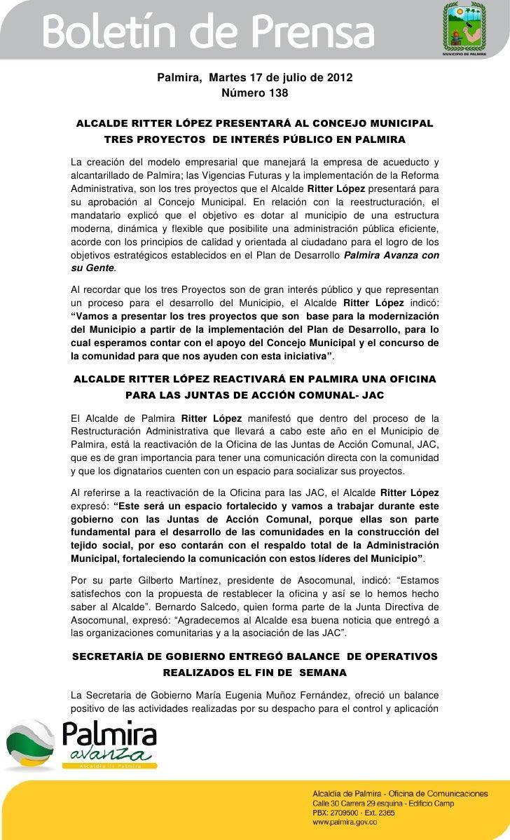 Palmira, Martes 17 de julio de 2012                             Número 138 ALCALDE RITTER LÓPEZ PRESENTARÁ AL CONCEJO MUNI...