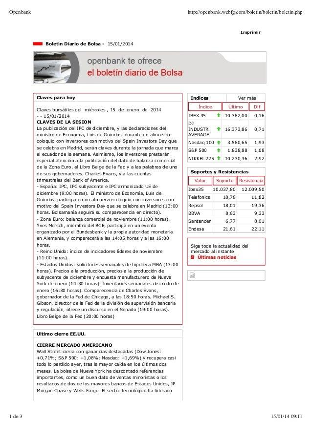 Openbank  http://openbank.webfg.com/boletin/boletin/boletin.php  Imprimir  Boletín Diario de Bolsa - 15/01/2014  Claves pa...