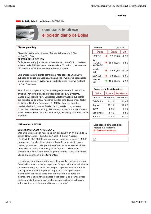 Openbank  http://openbank.webfg.com/boletin/boletin/boletin.php  Imprimir  Boletín Diario de Bolsa - 20/02/2014  Claves pa...