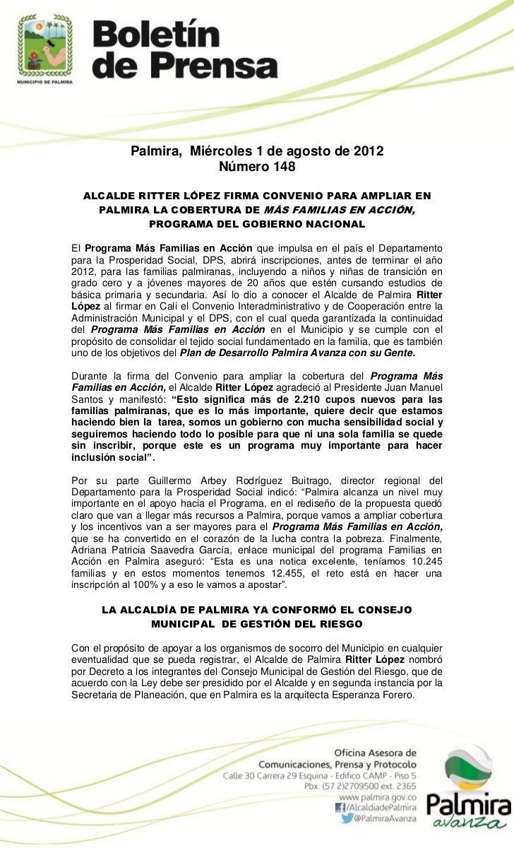 Palmira, Miércoles 1 de agosto de 2012                          Número 148  ALCALDE RITTER LÓPEZ FIRMA CONVENIO PARA AMPLI...