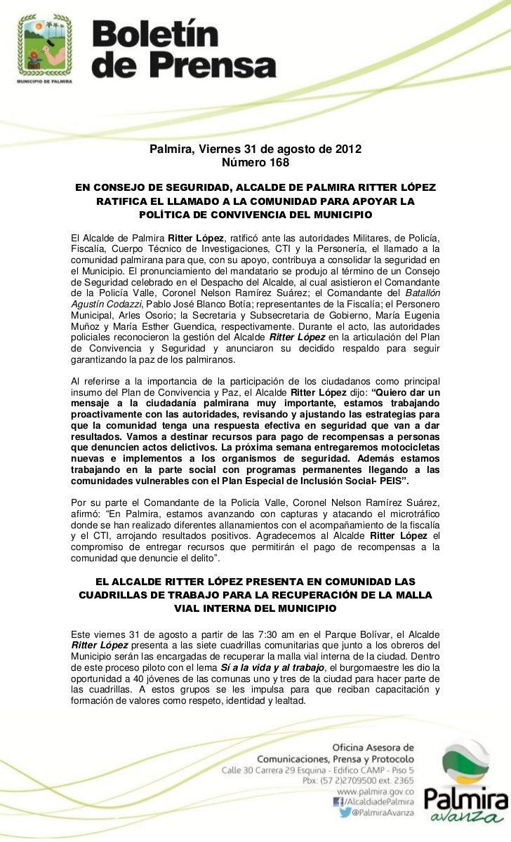 Palmira, Viernes 31 de agosto de 2012                               Número 168EN CONSEJO DE SEGURIDAD, ALCALDE DE PALMIRA ...