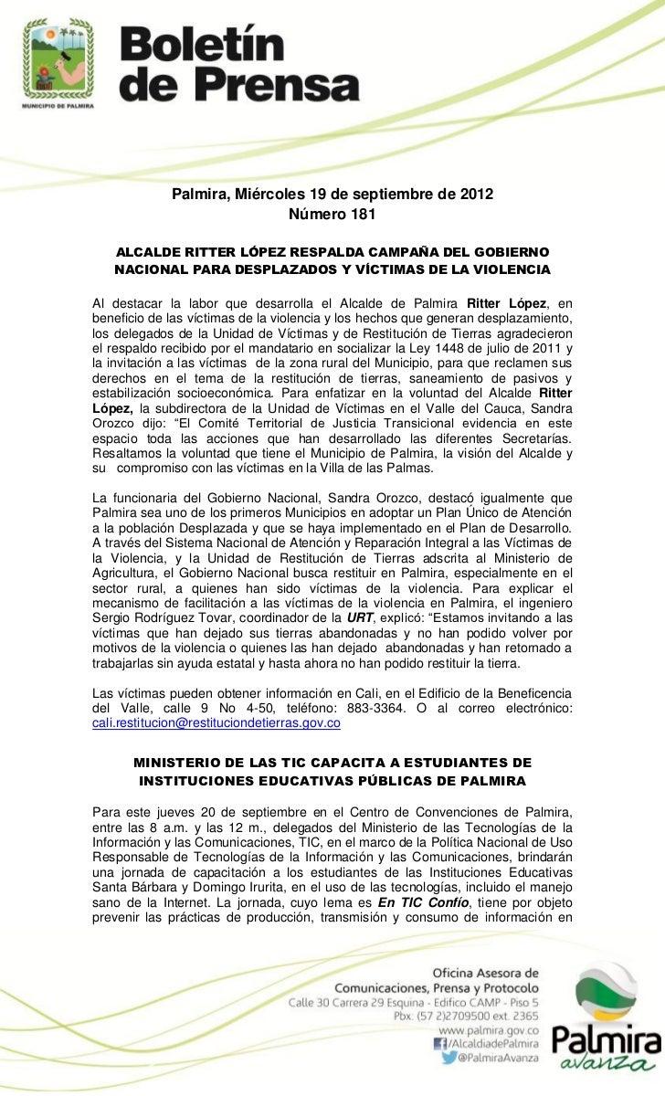 Palmira, Miércoles 19 de septiembre de 2012                             Número 181   ALCALDE RITTER LÓPEZ RESPALDA CAMPAÑA...