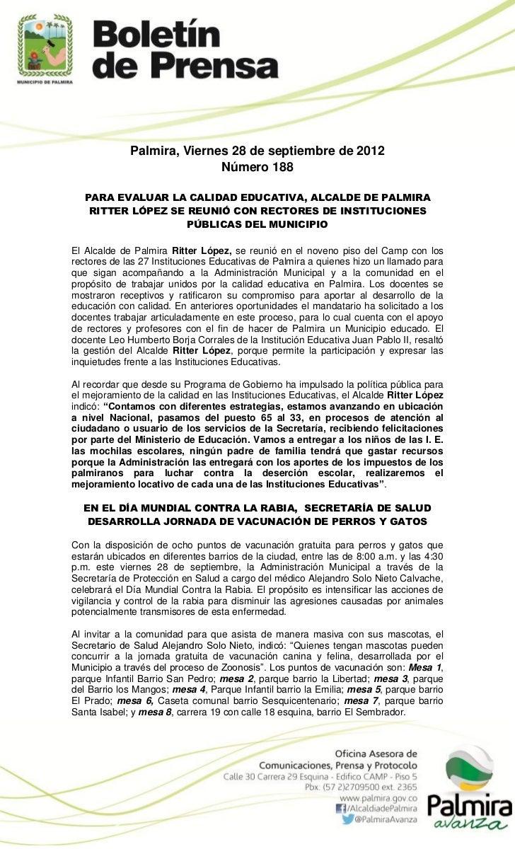 Palmira, Viernes 28 de septiembre de 2012                            Número 188   PARA EVALUAR LA CALIDAD EDUCATIVA, ALCAL...