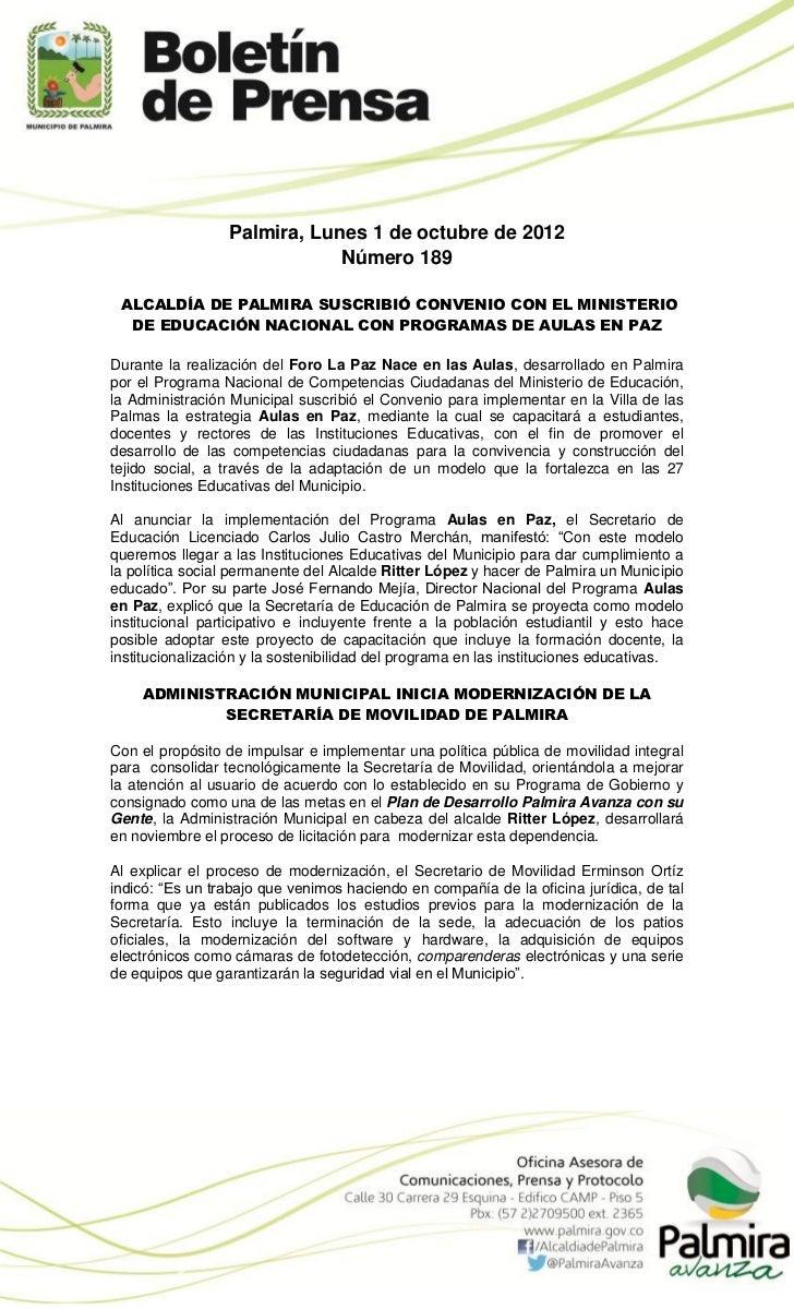 Palmira, Lunes 1 de octubre de 2012                             Número 189 ALCALDÍA DE PALMIRA SUSCRIBIÓ CONVENIO CON EL M...