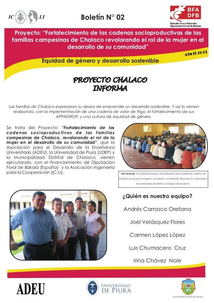 """Boletín N° 02   Proyecto: """"Fortalecimiento de las cadenas socioproductivas de las  familias campesinas de Chalaco revalora..."""