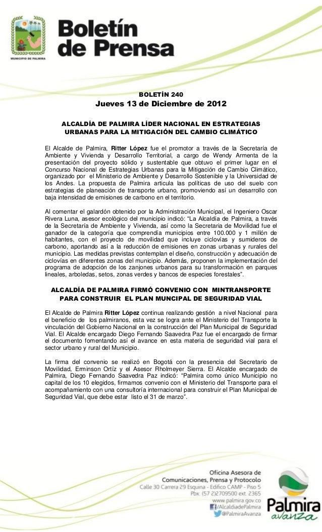 BOLETÍN 240                  Jueves 13 de Diciembre de 2012      ALCALDÍA DE PALMIRA LÍDER NACIONAL EN ESTRATEGIAS       U...