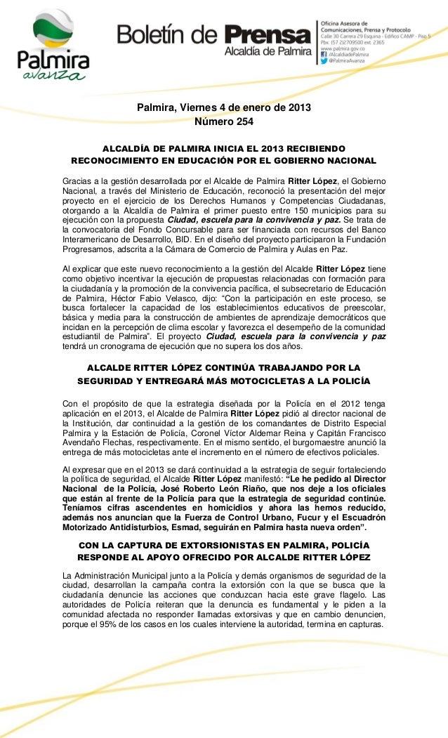 Palmira, Viernes 4 de enero de 2013                                Número 254       ALCALDÍA DE PALMIRA INICIA EL 2013 REC...