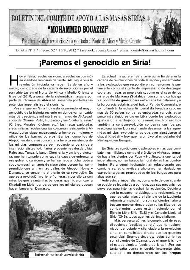 Boletín N° 3 * Precio: $2 * 15/10/2012 * facebook: comiteXsiria * e-mail: comiteXsiria@hotmail.com                     ¡Pa...