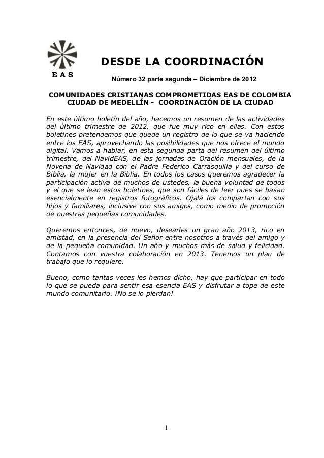 DESDE LA COORDINACIÓN EAS                   Número 32 parte segunda – Diciembre de 2012COMUNIDADES CRISTIANAS COMPROMETIDA...