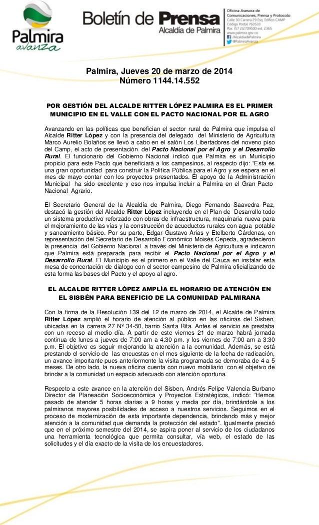 Palmira, Jueves 20 de marzo de 2014 Número 1144.14.552 POR GESTIÓN DEL ALCALDE RITTER LÓPEZ PALMIRA ES EL PRIMER MUNICIPIO...
