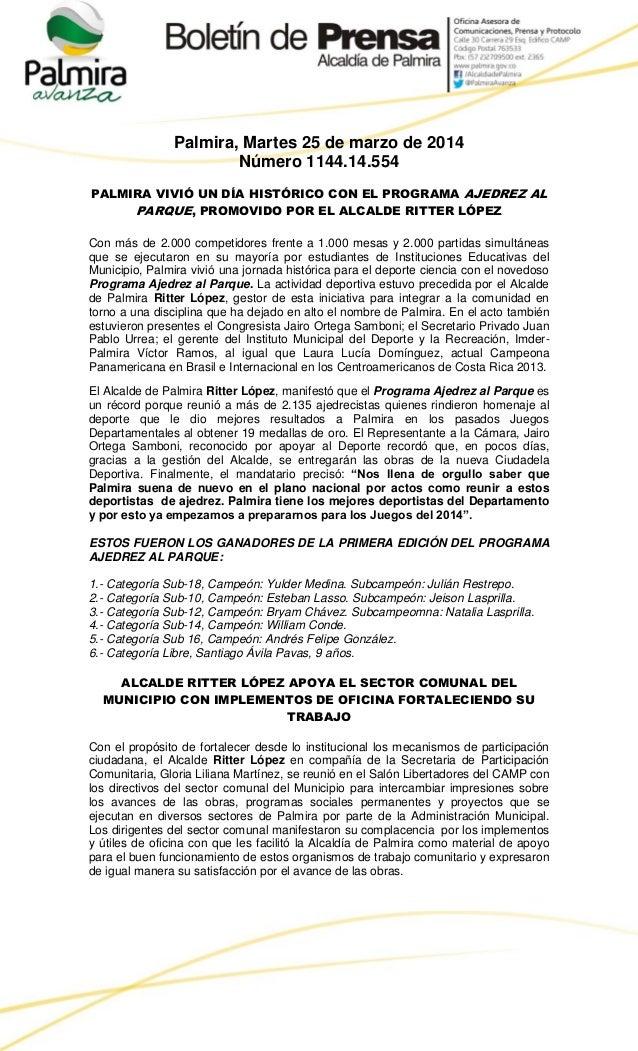Palmira, Martes 25 de marzo de 2014 Número 1144.14.554 PALMIRA VIVIÓ UN DÍA HISTÓRICO CON EL PROGRAMA AJEDREZ AL PARQUE, P...