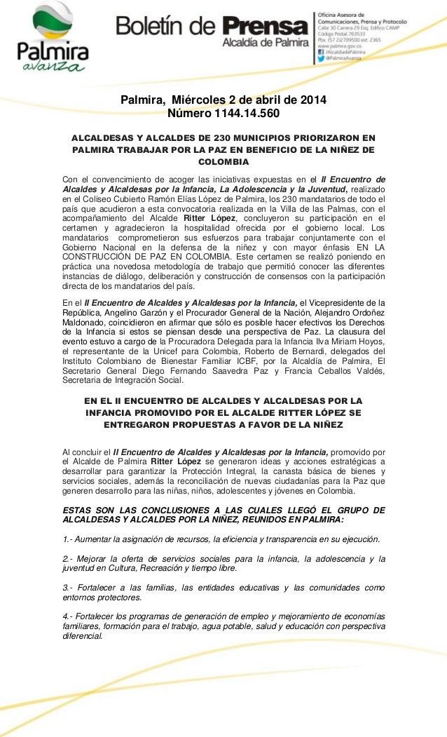 Palmira, Miércoles 2 de abril de 2014 Número 1144.14.560 ALCALDESAS Y ALCALDES DE 230 MUNICIPIOS PRIORIZARON EN PALMIRA TR...