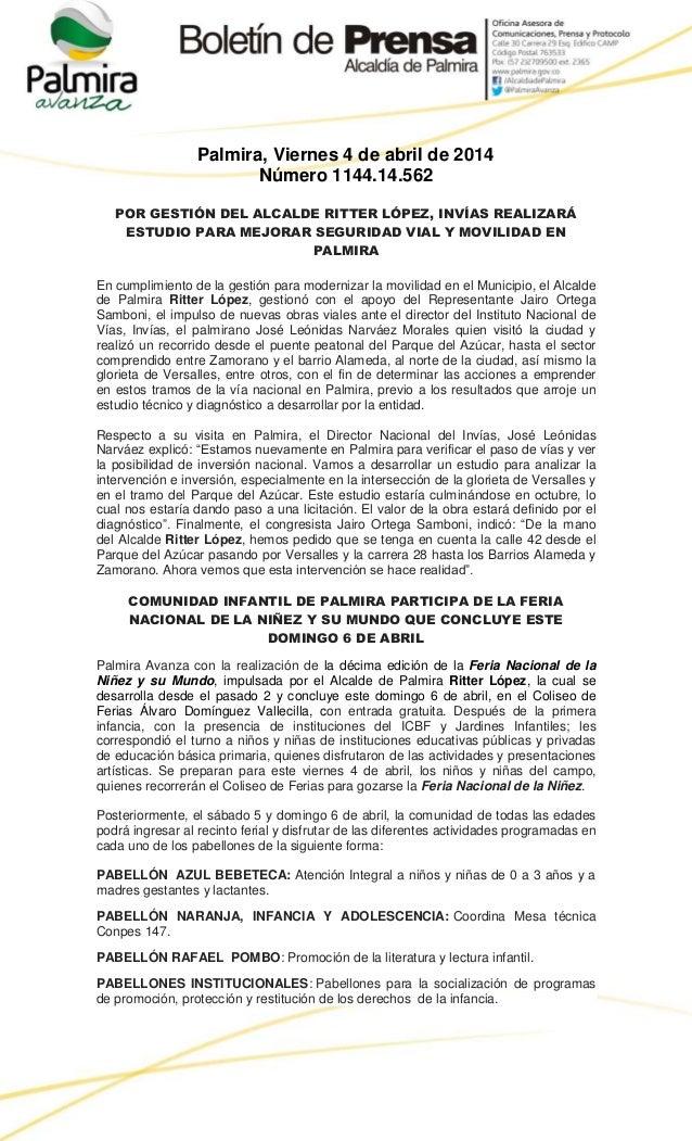 Palmira, Viernes 4 de abril de 2014 Número 1144.14.562 POR GESTIÓN DEL ALCALDE RITTER LÓPEZ, INVÍAS REALIZARÁ ESTUDIO PARA...