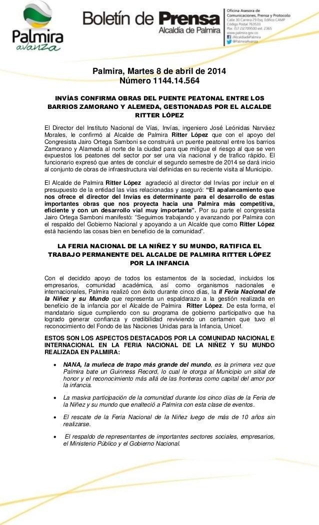 Palmira, Martes 8 de abril de 2014 Número 1144.14.564 INVÍAS CONFIRMA OBRAS DEL PUENTE PEATONAL ENTRE LOS BARRIOS ZAMORANO...