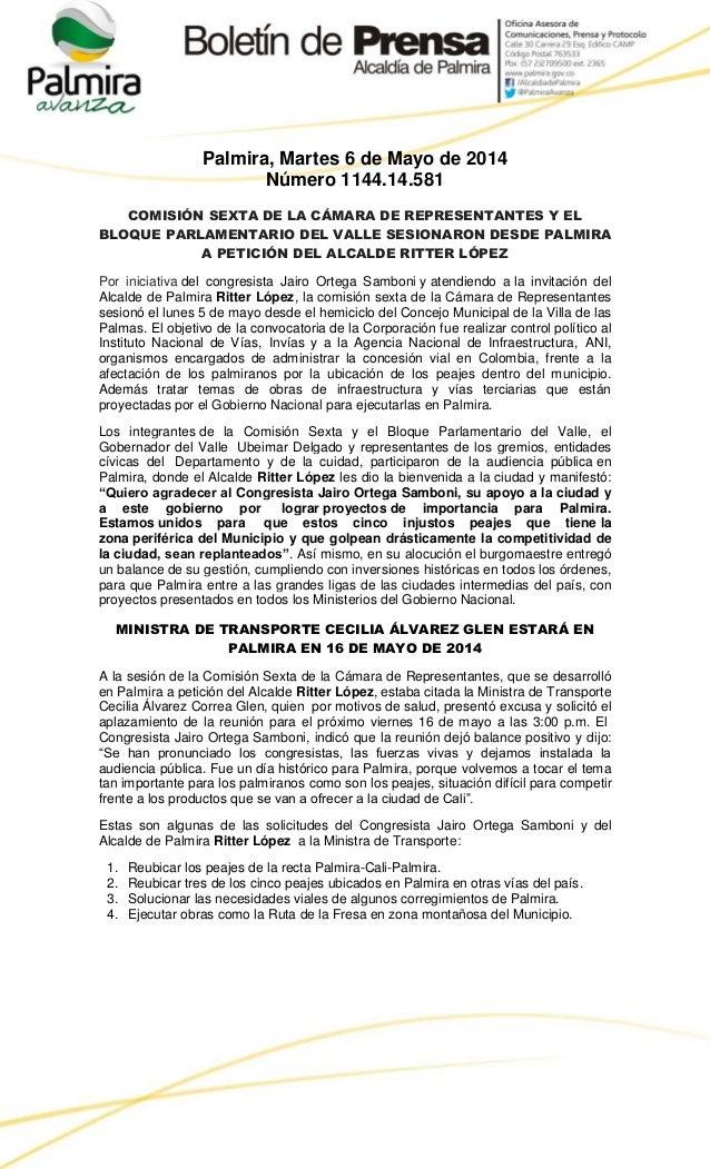 Palmira, Martes 6 de Mayo de 2014 Número 1144.14.581 COMISIÓN SEXTA DE LA CÁMARA DE REPRESENTANTES Y EL BLOQUE PARLAMENTAR...